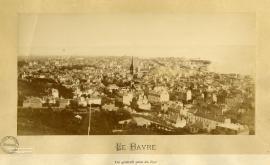 La Havre. Vue générale prise du Fort [de Sainte-Adresse